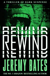 Rewind (BookShots): A thriller of dark suspense (The Midnight Book Club 3)
