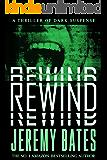 Rewind (BookShots): A thriller of dark suspense (The Midnight Book Club 3)