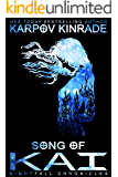 Song of Kai (The Nightfall Chronicles Book 3)