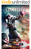 Maelstrom's Edge: Sacrifice (Battle for Zycanthus Book 2)