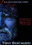 Christmas Presence: A Claus Universe Short Story