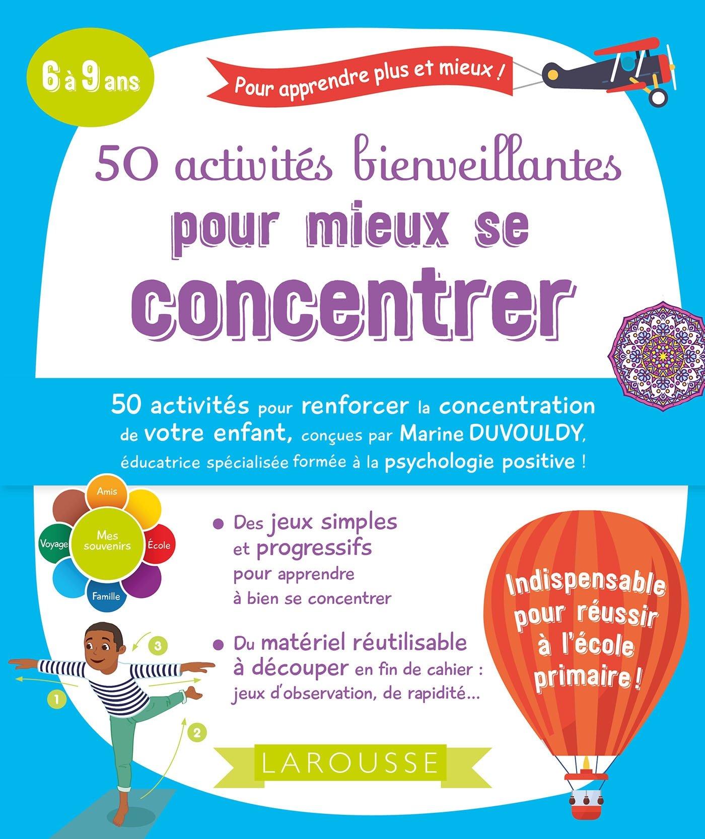 50 activités bienveillantes pour mieux se concentrer (6/10 ans)