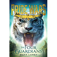 The Four Guardians (Pride Wars Book 2)