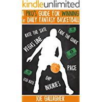 A Pro's Guide for Winning at Daily Fantasy Basketball