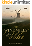 Of Windmills and War (English Edition)