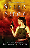 After Siege (As The World Dies Book 4)