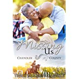 Missing Us (A Chandler County Novel Book 2)