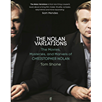 The Nolan Variations: The Movies, Mysteries, and Marvels of Christopher Nolan (English Edition)