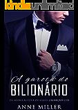 A Garota do Bilionário (Trilogia Acompanhante de Luxo Livro 1) (Portuguese Edition)