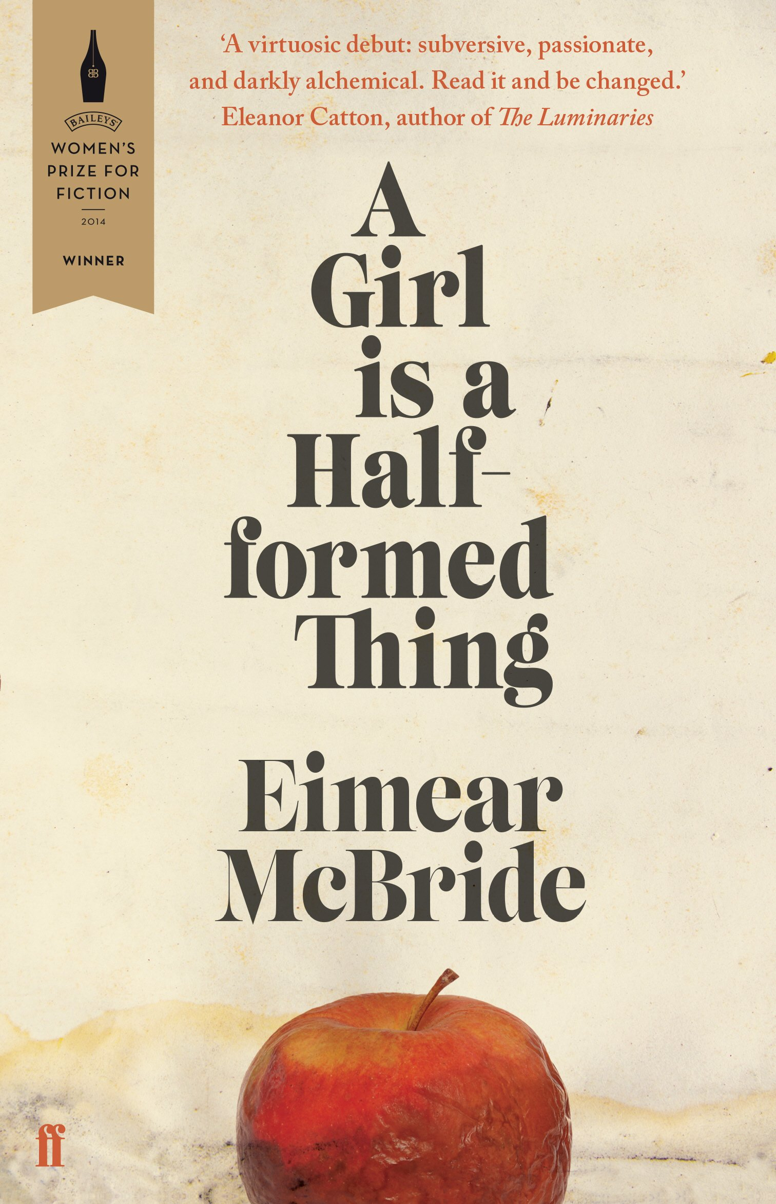 A Girl is a Half-formed Thing: Amazon.co.uk: McBride, Eimear:  9780571317165: Books
