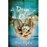 A Drop in the Ocean: A Novel