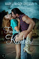 Finding Kimber (Canyon Junction: Hearts in Love Series Book 2) Kindle Edition