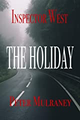 The Holiday (Inspector West Book 2) Kindle Edition