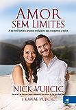 Amor sem Limites: A incrível história de amor verdadeiro que conquistou a todos