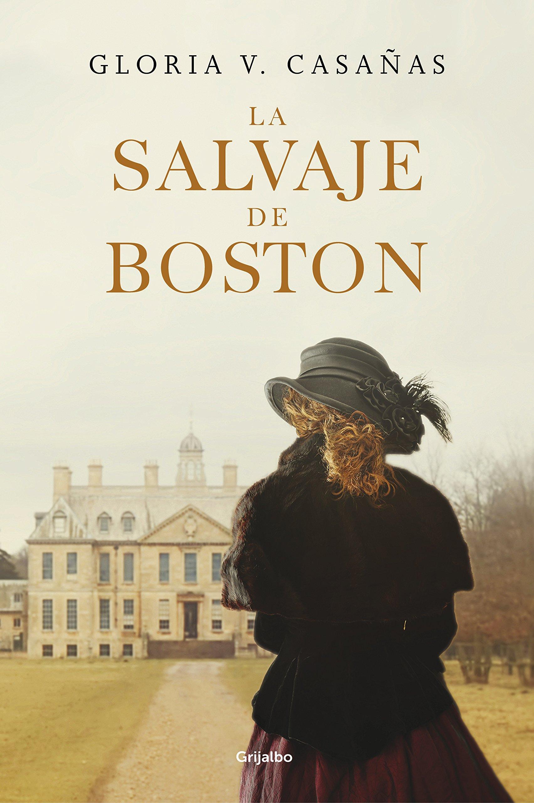La salvaje de Boston (Novela histórica): Amazon.es: Casañas ...