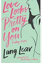 Love Looks Pretty on You Kindle Edition