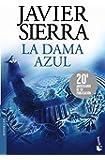 La dama azul (Biblioteca Javier Sierra)