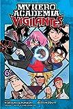 My Hero Academia: Vigilantes, Vol. 6