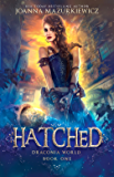 Hatched (Draconia World Book 1)