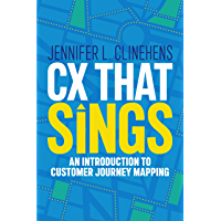 CX That Sings: An introduction to Customer Journey Mapping (English Edition)