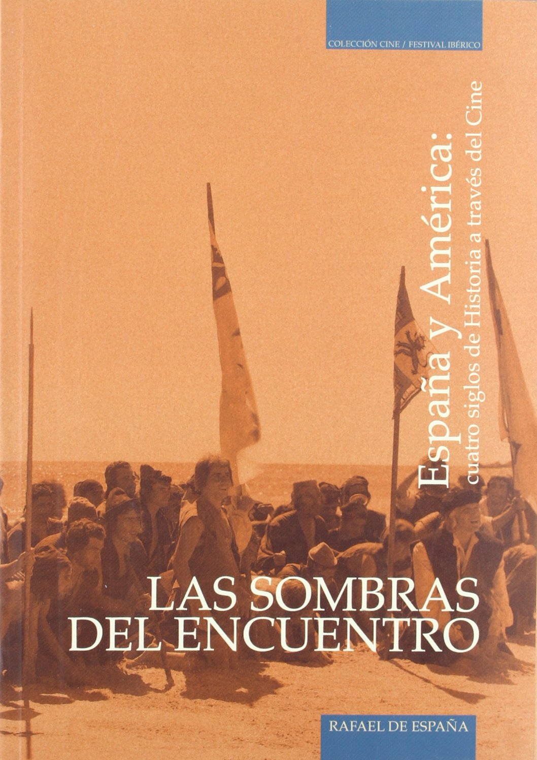 Las sombras del encuentro: Amazon.es: España, Rafael De: Libros