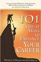 101 Great Ways to Enhance Your Career Paperback