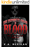 His Favorite Color is Blood - Coffin Nails MC (gay biker dark romance) (Sex & Mayhem Book 8)