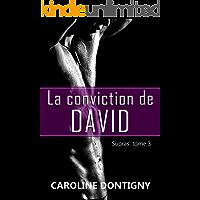 La conviction de David: Supras, tome 3 (French Edition)