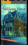 Halfway Home (Jayce & Emma Book 1)