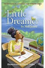 Little Dreamer Kindle Edition
