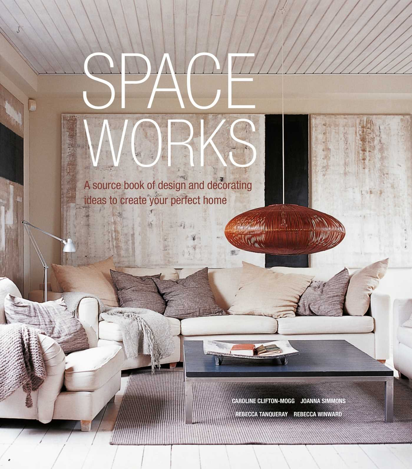 Space Works A source book of design and decorating ideas to