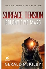 Surface Tension: Colony Five Mars (Colony Mars Book 5) Kindle Edition