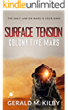 Surface Tension: Colony Five Mars (Colony Mars Book 5)