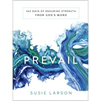 Image for Prevail: 365 Days of Enduring Strength from God's Word