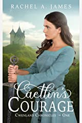 Caetlin's Courage (Cwenland Chronicles Book 1) Kindle Edition