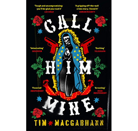 Call Him Mine A Telegraph Thriller Of The Year Kindle Edition By Macgabhann Tim Literature Fiction Kindle Ebooks Amazon Com