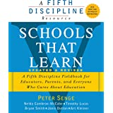 Schools That Learn (Updated and Revised): A Fifth Discipline Fieldbook for Educators, Parents, and Everyone Who Cares About E