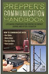 Prepper's Communication Handbook: Lifesaving Strategies for Staying in Contact During and After a Disaster (Preppers) Kindle Edition