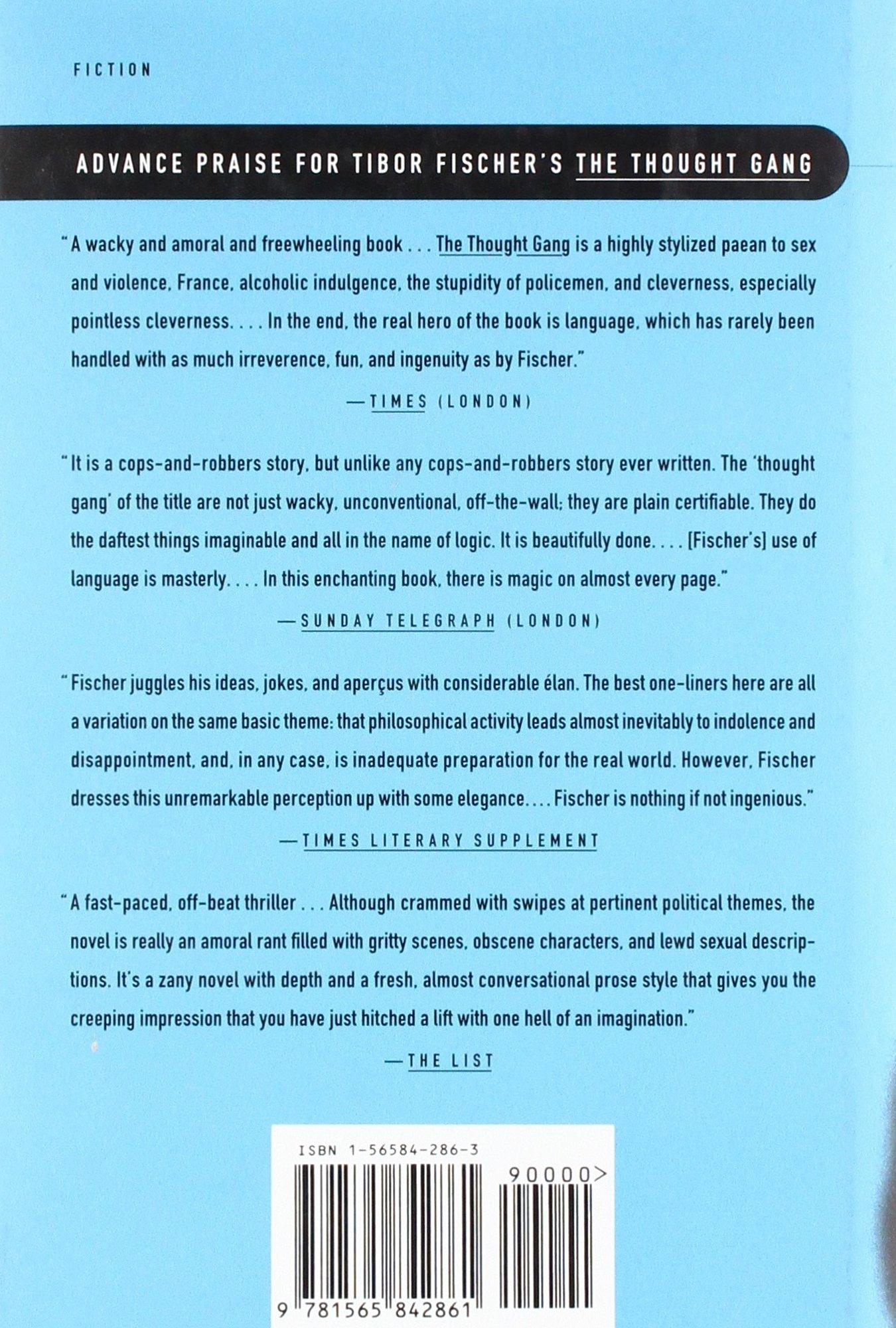 The Thought Gang (Economics): Tibor Fischer: 9781565842861: Amazon ...