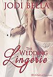 The Wedding Lingerie