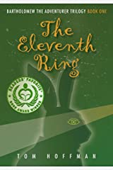 The Eleventh Ring (Bartholomew the Adventurer Trilogy Book 1) Kindle Edition