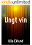 Ungt vin (Swedish Edition)