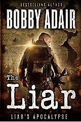 The Liar (Liar's Apocalypse Book 1) Kindle Edition