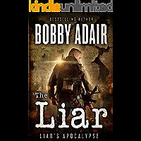The Liar (Liar's Apocalypse Book 1)