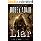 The Liar (Liar's Apocalypse Book 1)