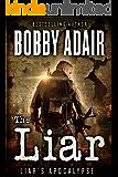 The Liar (Liar's Apocalypse Book 1) (English Edition)