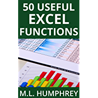 50 Useful Excel Functions (Excel Essentials Book 3)