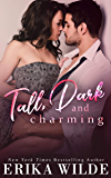 Tall, Dark and Charming: An Accidental Surprise Baby Standalone Romance (Tall, Dark and Sexy Series Book 1) (English Edition)