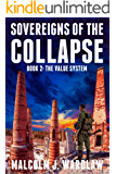 The Value System (Sovereigns of the Collapse Book 2)