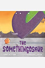 The Somethingosaur Kindle Edition